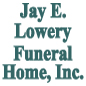 Jay E. Lowery Funeral Home Inc