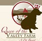 Queen of Valley Farm
